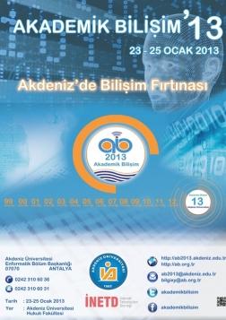 Akademik Bilişim 2013: Akdeniz'de Bilişim Fırtınası Etkinlik Afişi