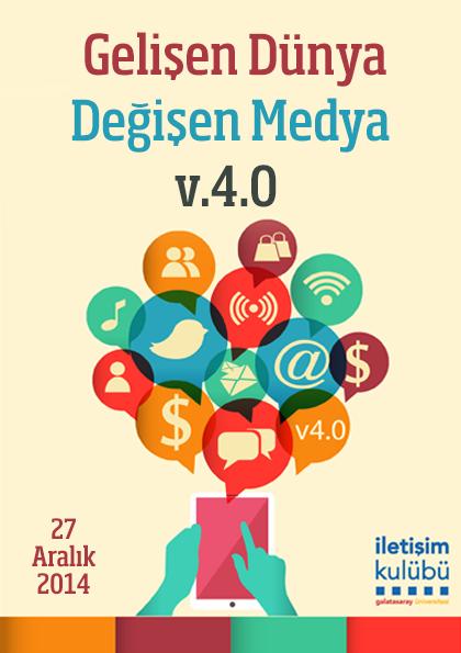 Gelişen Dünya Değişen Medya v.4.0 Etkinlik Afişi