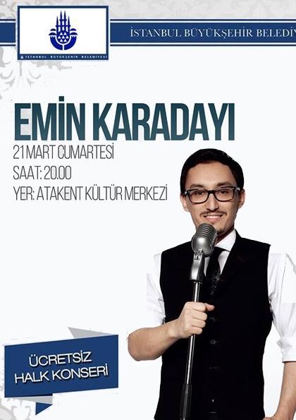 Emin Karadayı Konseri / Atakent Kültür Merkezi Etkinlik Afişi