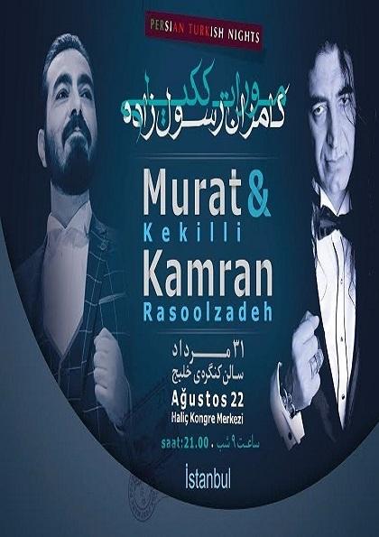 Persian Turkish Nights ( Murat Kekilli & Kamran Rasoolzadeh) Etkinlik Afişi