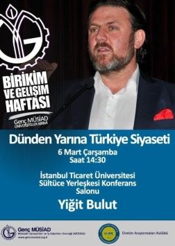 Yiğit Bulut İle Dünden Yarına Türkiye Siyaseti Etkinlik Afişi