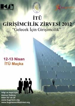 İTÜ Girişimcilik Zirvesi 2012 Etkinlik Afişi