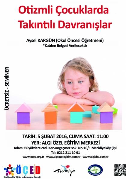 Otizmli Çocuklarda Takıntılı Davranışlar – Seminer – Ücretsiz – Sertifikalı Etkinlik Afişi