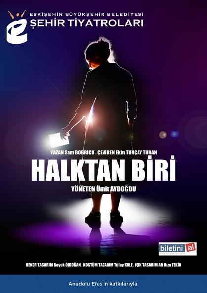 Eskişehir Büyükşehir Belediyesi Şehir Tiyatroları- Halktan Biri