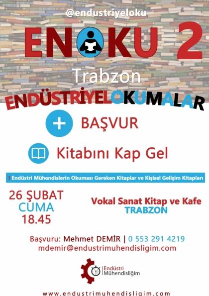 Endüstriyel Okumalar (ENOKU) 2 - TRABZON Etkinlik Afişi