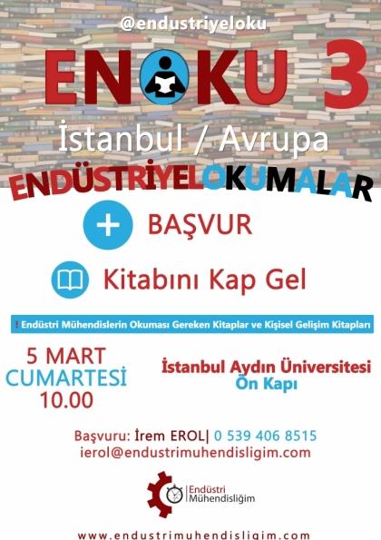 Endüstriyel Okumalar (ENOKU) 3- İSTANBUL AVRUPA Etkinlik Afişi