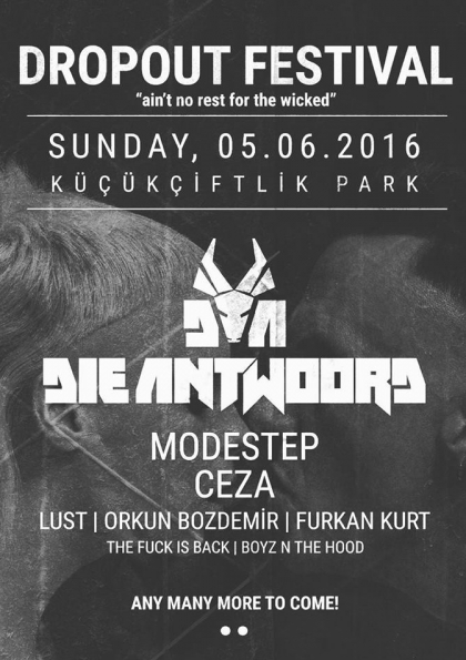 Dropout Festival - Die Antwoord Afişi