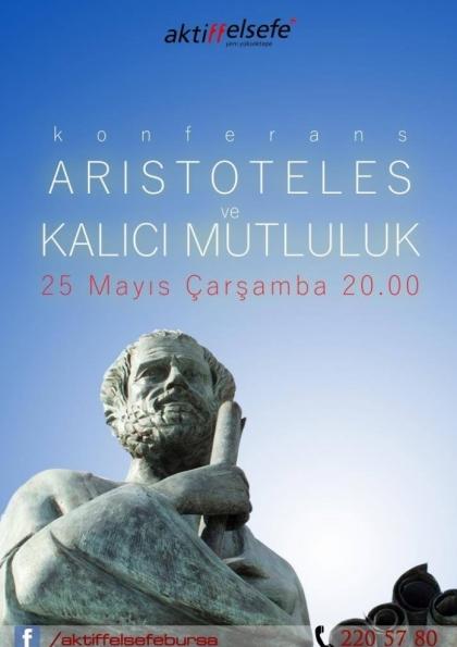 Aristoteles ve Kalıcı Mutluluk Konferansı Afişi