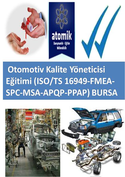 Otomotiv Kalite Yöneticisi Eğitimi (ISO/TS 16949-FMEA-SPC-MSA-APQP-PPAP) BURSA