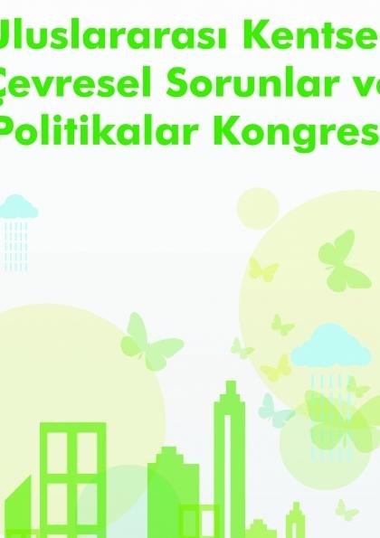 4. Uluslararası Kentsel ve Çevresel Sorunlar ve Politikalar Kongresi Etkinlik Afişi