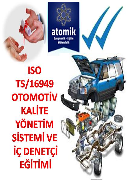 ISO TS /16949 Otomotiv Kalite Yönetim Sistemi ve İç Denetçi Eğitimi Bursa Afişi