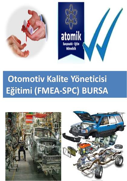 Otomotiv Kalite Yöneticisi Eğitimi (FMEA-SPC) BURSA Afişi