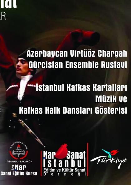 Azerbaycan,  Gürcistan ve Türk Kafkas Dansçıları Gösterisi