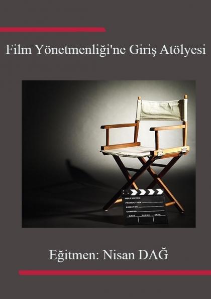 Film Yönetmenliği'ne Giriş Atölyesi Afişi
