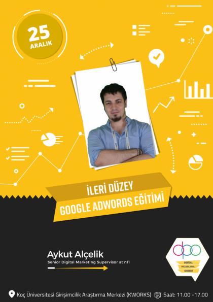 İleri Düzey Google AdWords Eğitimi Etkinlik Afişi