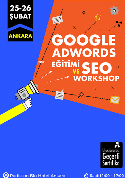 GOOGLE ADWORDS EĞİTİMİ VE SEO WORKSHOP (ANKARA)