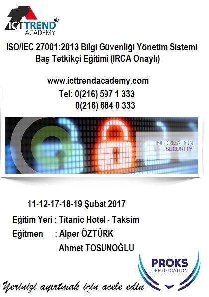 ISO/IEC 27001:2013 Bilgi Güvenliği Yönetim Sistemi Baş Tetkikçi Eğitimi (IRCA Onaylı) Etkinlik Afişi