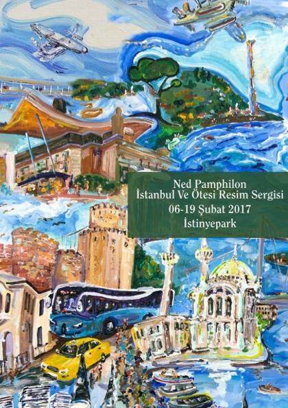 Ned Pamphilon ''İstanbul ve Ötesi'' Resim Sergisi Etkinlik Afişi