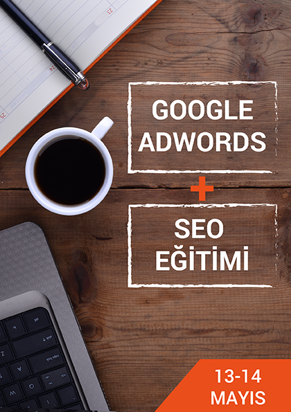 Google AdWords ve SEO Eğitimi