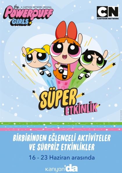 Powerpuff Girls ile Süper Etkinlik Kanyon'da