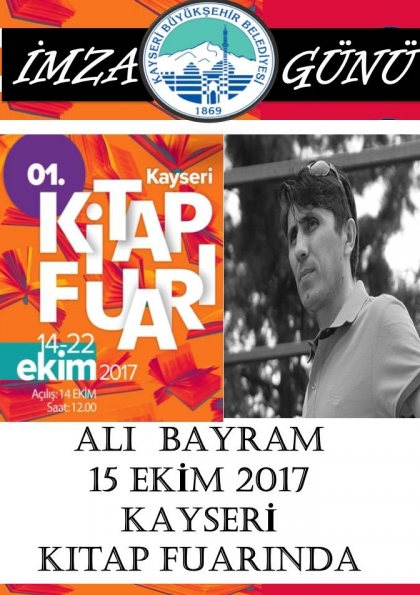 1. Kayseri Kitap Fuarı Ali Bayram İmza Günü Etkinlik Afişi
