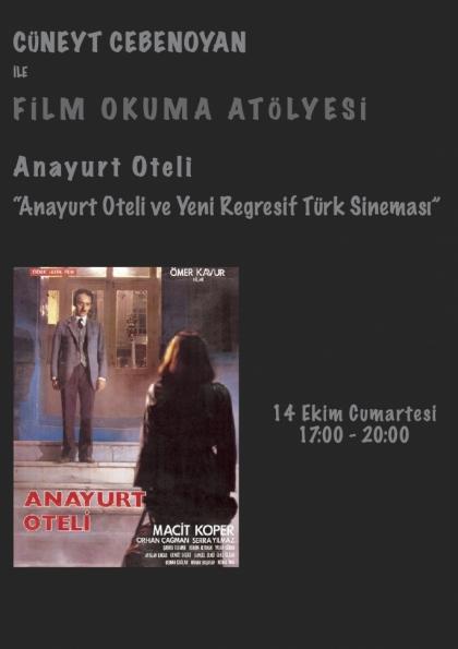 Cüneyt Cebenoyan ile Film Okuma Atölyesi Etkinlik Afişi