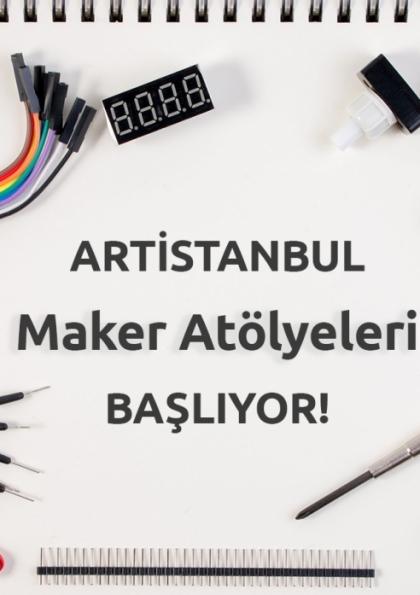 Artistanbul Maker Eğitmen Atölyesi (1 Gün)