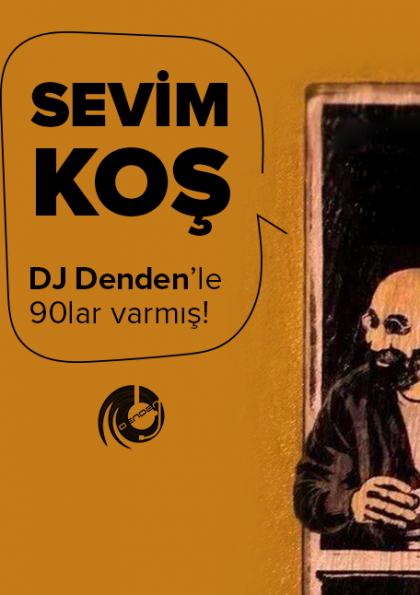 Dj Denden - 90lar Türkçe Pop / IF Performance Hall Beşiktaş