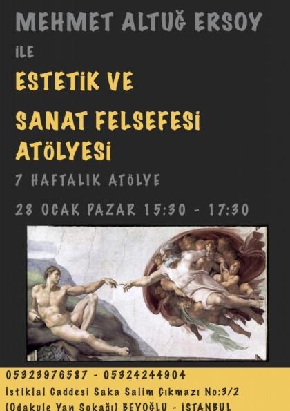 Mehmet Altuğ Ersoy ile Estetik ve Sanat Felsefesi Atölyesi Afişi