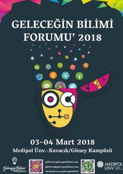 Geleceğin Bilimi Forumu' 18 Etkinlik Afişi