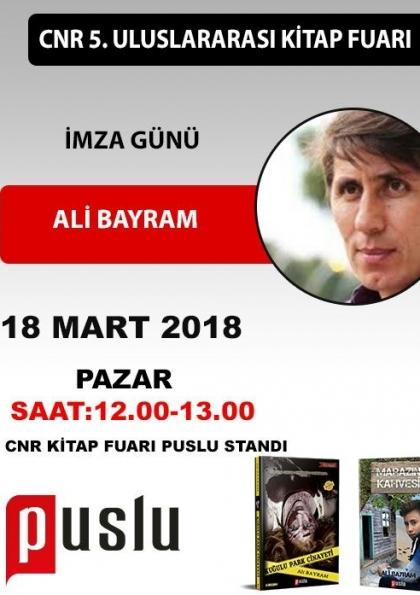 Ali Bayram CNR Kitap Fuarı İmza Günü Etkinlik Afişi