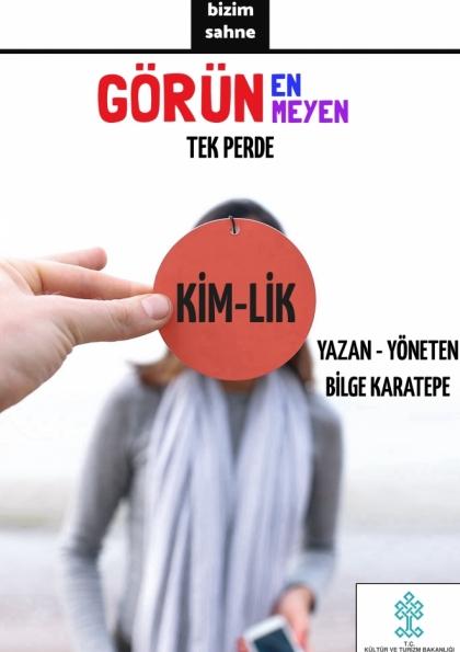 GÖRÜNEN GÖRÜNMEYEN / KİM-LİK Afişi