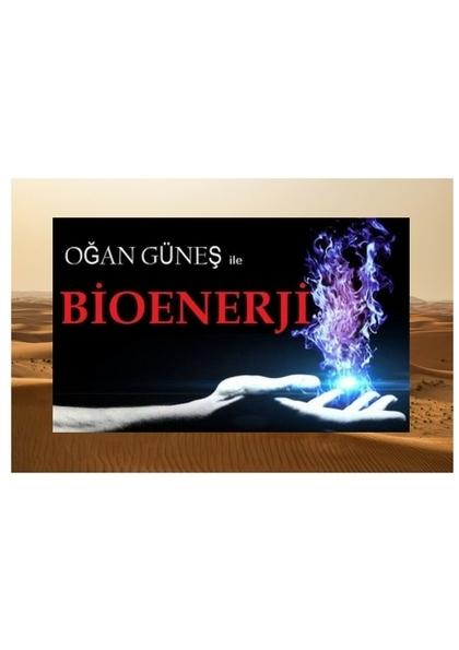 Ogan Güneş ile Bioenerji Eğitimi Afişi
