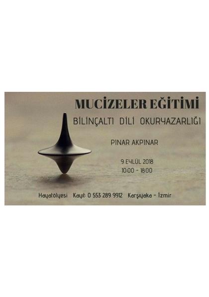 Mucizeler Kursu - Bilinçaltı Dili Okuryazarlığı Etkinlik Afişi