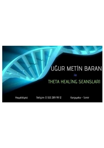 Uğur Metin Baran ile Theta Healing ile Bireysel Seanslar Etkinlik Afişi