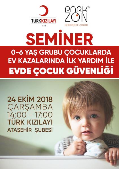 0-6 Yaş Grubu Çocuklarda Ev Kazalarında İlk Yardım ile Evde Çocuk Güvenliği Semineri Etkinlik Afişi