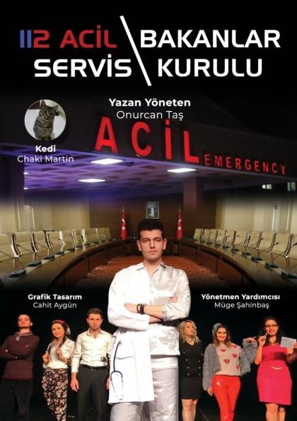 112 Acil Servis (Bakanlar Kurulu) Tiyatro Oyunu Etkinlik Afişi
