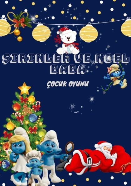 Noel Baba ve Şirinler (Çocuk Oyunu) Afişi