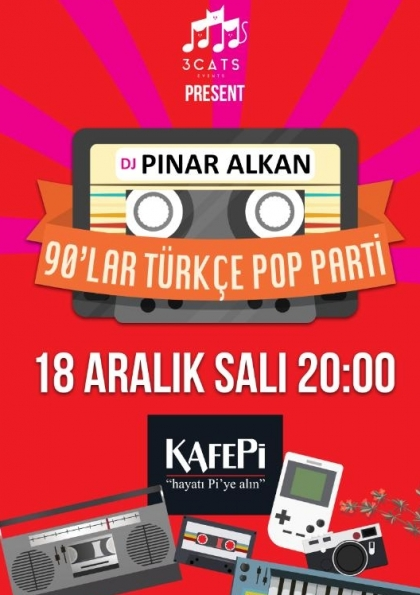 Dj Pınar Alkan - 90lar / Kafe Pİ Beşiktaş