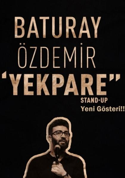 Baturay Özdemir - Yekpare / Stand Up Etkinlik Afişi