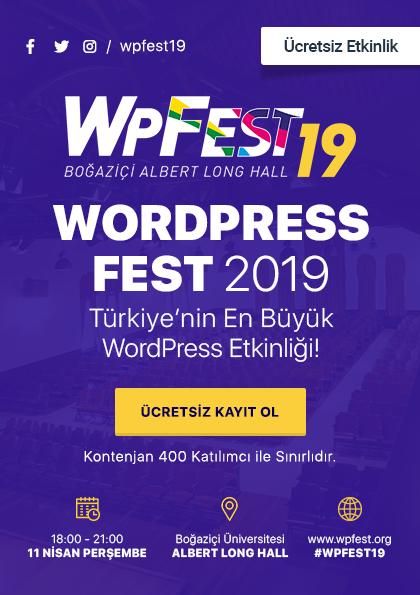 WPFest'19 (Ücretsiz Wordpress Etkinliği)