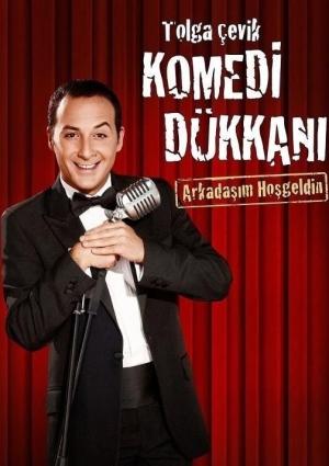 Tolga Çevik Komedi Dükkanı - Arkadaşım Hoşgeldin Etkinlik Afişi