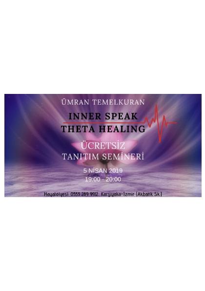 Ümran Temelkuran ***ÜCRETSİZ**- İnner Speak - Theta Healing Tanıtım Semineri Etkinlik Afişi