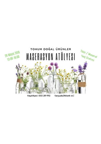 Tohum Doğal Ürünler ile MASERASYON ATÖLYESİ Etkinlik Afişi