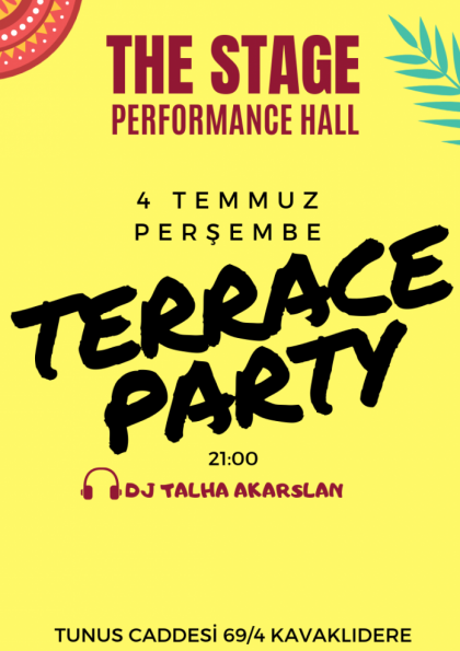 The Stage: Teras Partisi Etkinlik Afişi