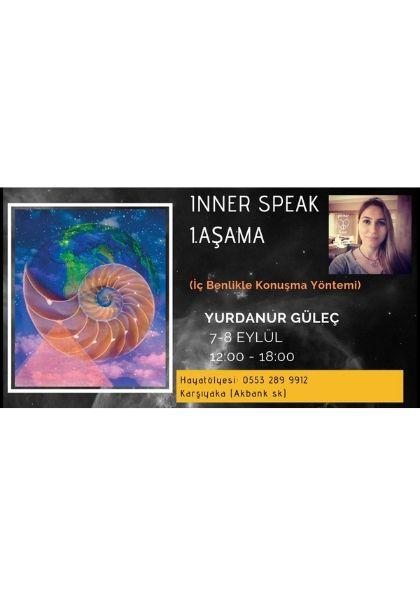 Inner-Speak (iç Benlikle Konuşma Yöntemi) 1. Aşama