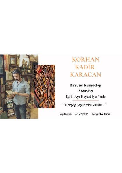 Korhan Kadir Karacan  Numeroloji Bireysel Seanslar Etkinlik Afişi