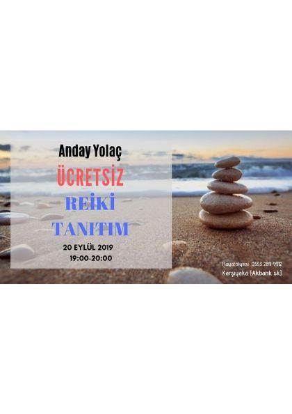 Anday Yolaç  Reiki '' ÜCRETSİZ '' Tanıtım
