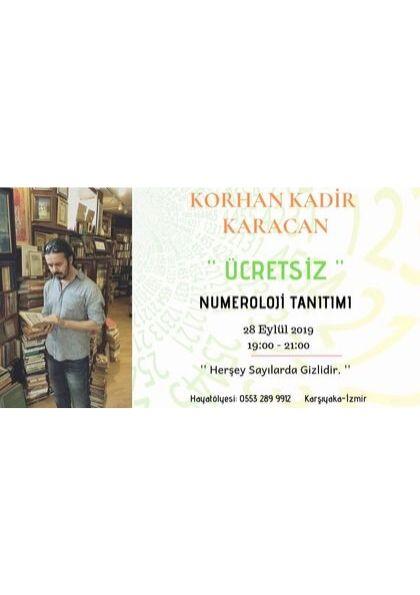 Korhan Kadir Karacan ile '' ÜCRETSİZ '' Numeroloji Tanıtımı