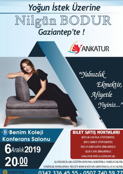 YOĞUN İSTEK ÜZERİNE NİLGÜN BODUR GAZİANTEP'TE